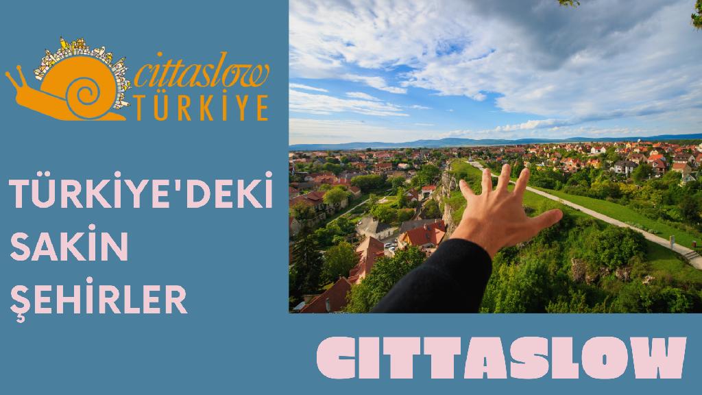 Türkiye'deki Sakin Şehirler (Cittaslow)